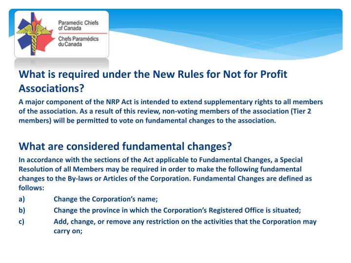 What is required under the New Rules for Not for Profit