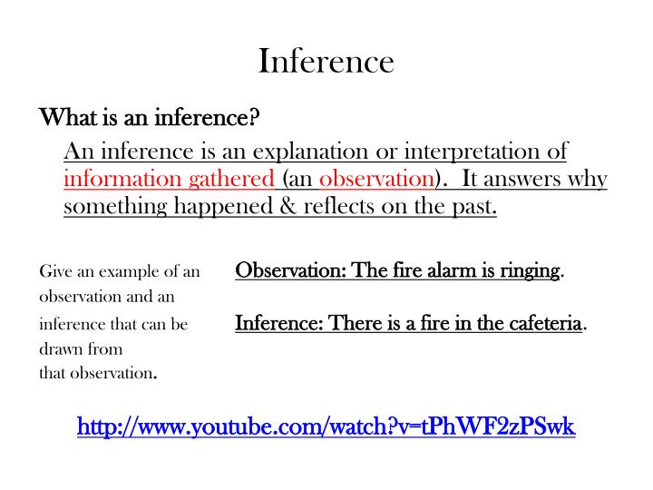 give example of observation and inference