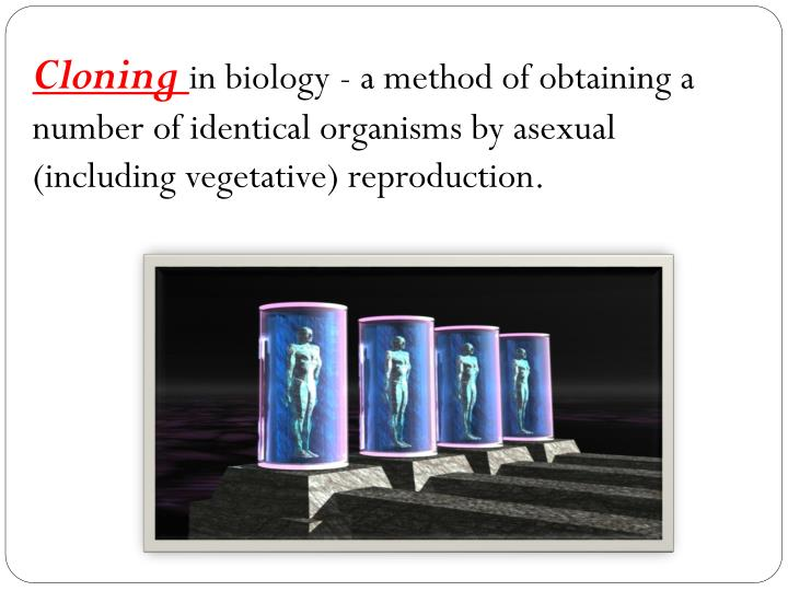 an analysis to clone or not to clone How does molecular cloning work cloning of any dna sequence involves the introduction of a foreign piece of dna into an extrachromosomal element (cloning vector) of an organism which then produces copies of the vector as it replicates itself, thereby amplifying the dna of interest.