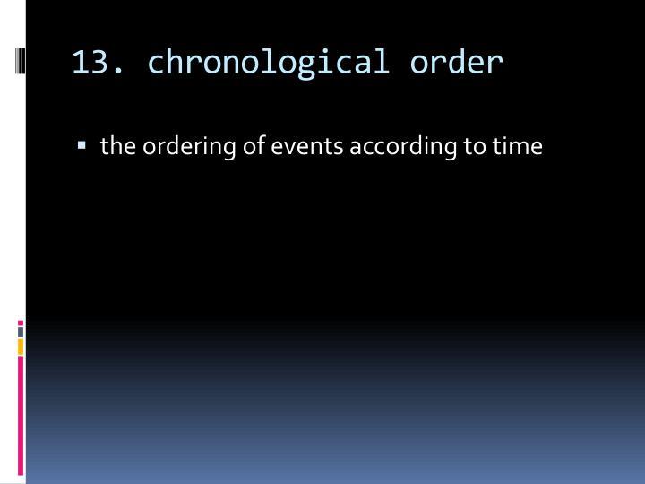 13. chronological order
