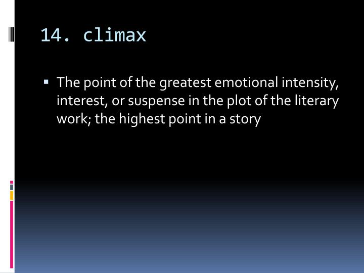 14. climax
