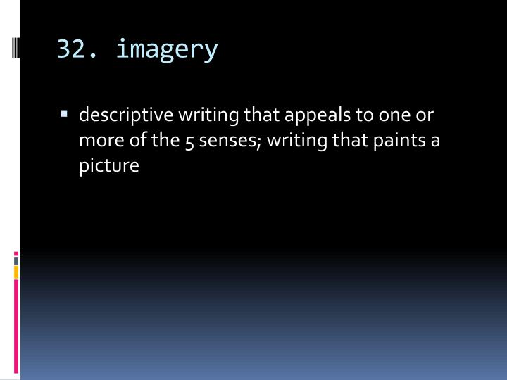 32. imagery