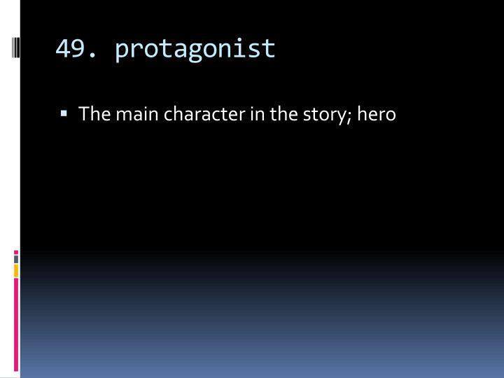 49. protagonist