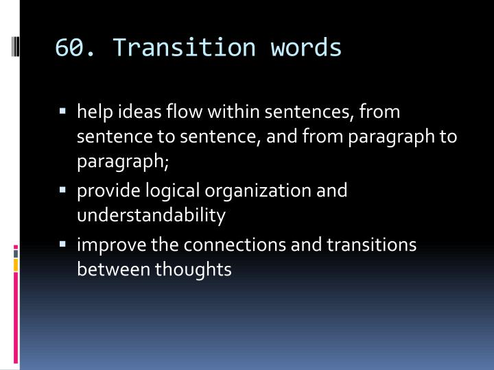 60. Transition words