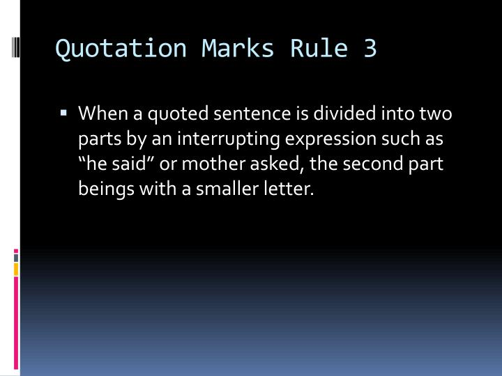 Quotation Marks Rule 3