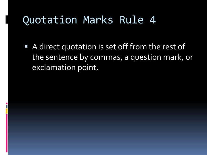Quotation Marks Rule 4