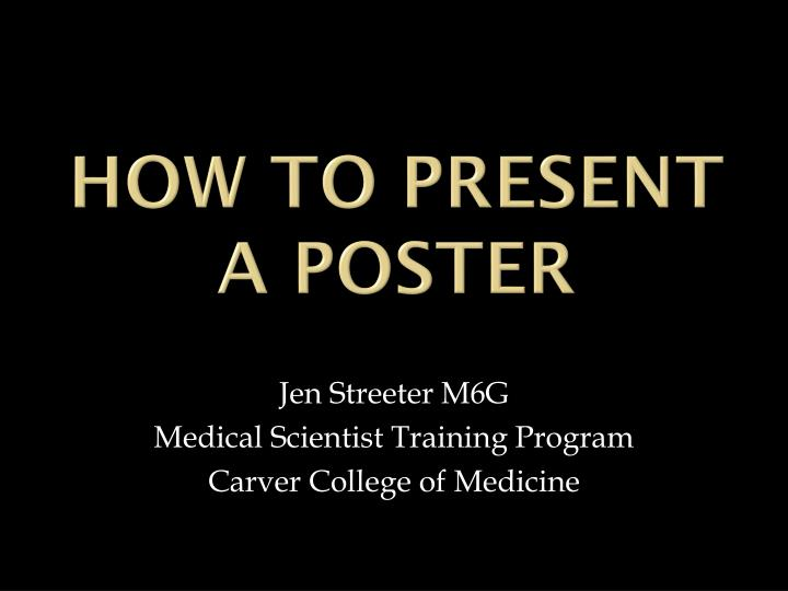 how to present a poster n.