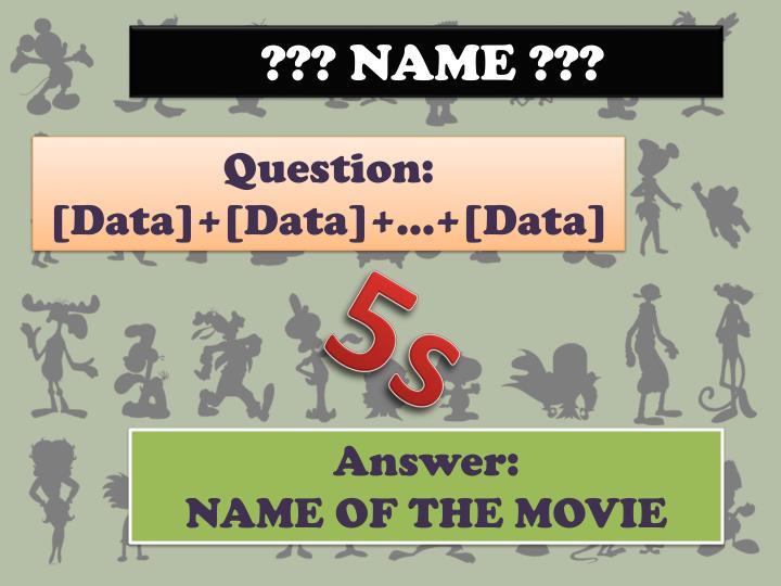 ??? NAME ???