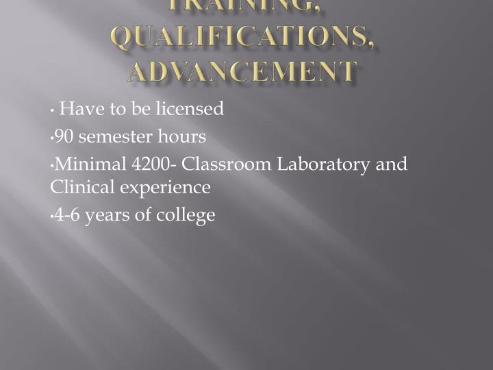 Training, Qualifications, Advancement