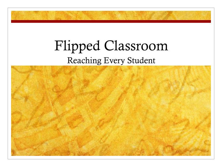 flipped classroom n.