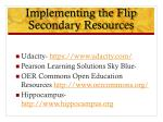 implementing the flip secondary resources1