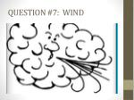 question 7 wind