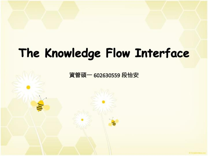 the knowledge flow interface n.
