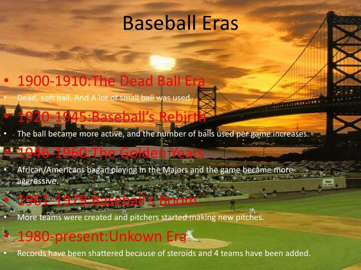 Baseball eras