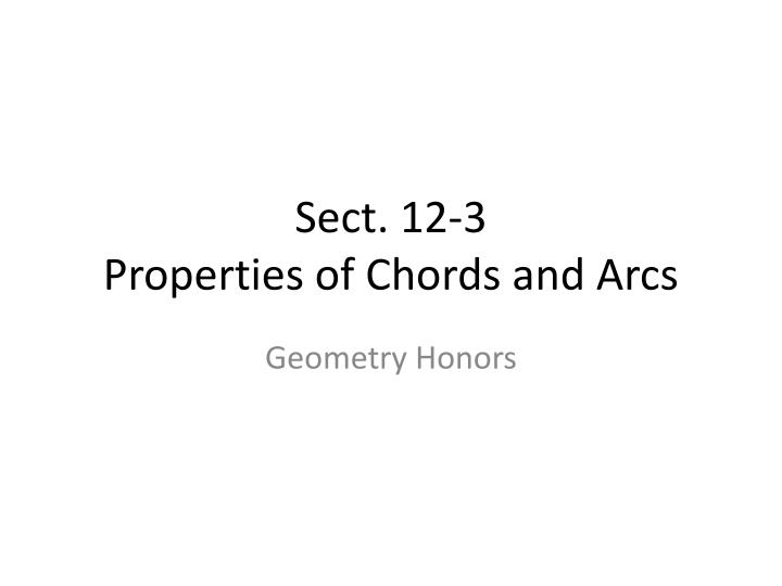 Ppt Sect 12 3 Properties Of Chords And Arcs Powerpoint