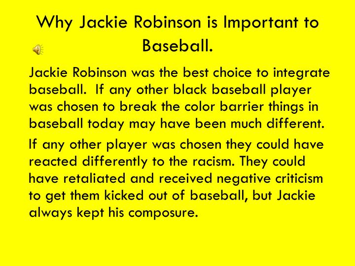 Why Jackie Robinson is Important to Baseball.