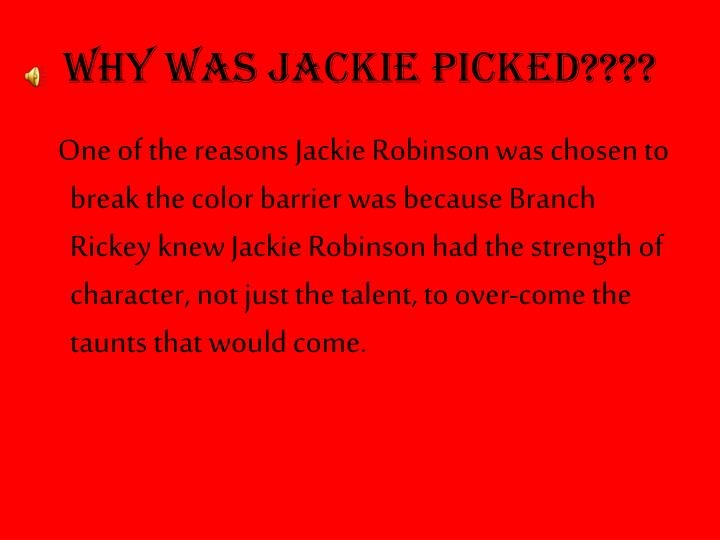 Why was Jackie Picked????