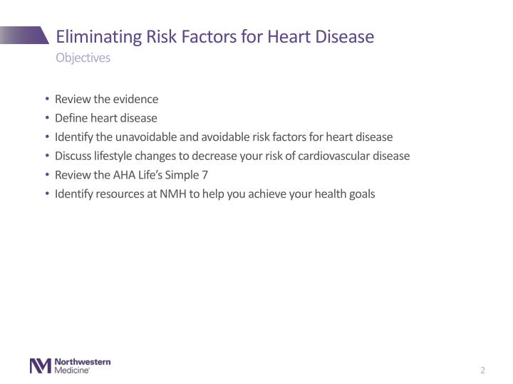 Eliminating risk factors for heart disease1