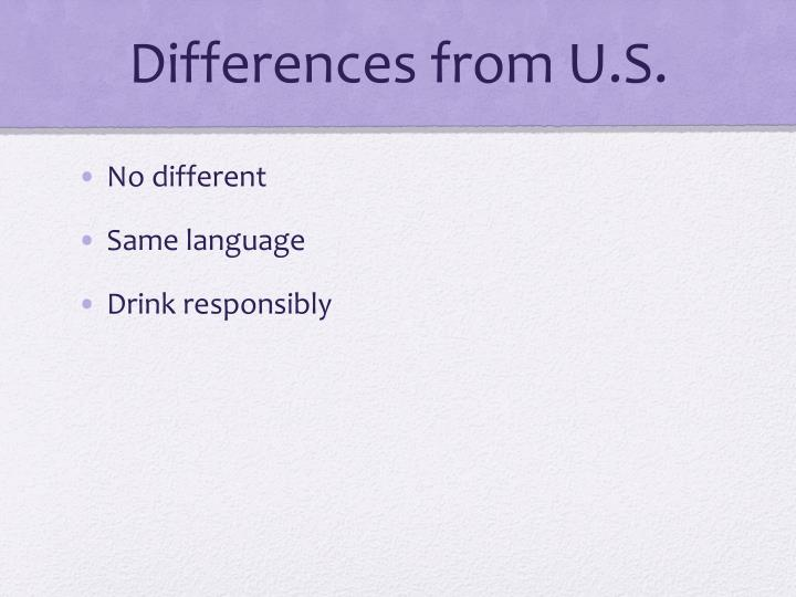 Differences from U.S.