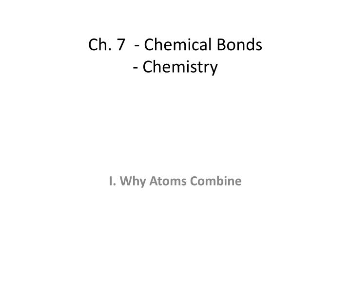 ch 7 chemical bonds chemistry n.