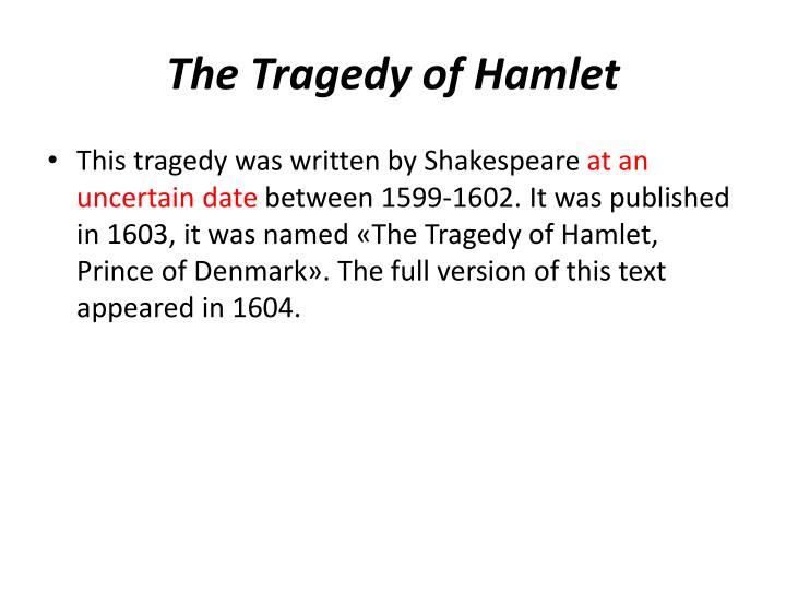 a look at the three major families in the tragedy of hamlet Shakespearean tragedy is different from other styles of tragedy in its structure and features below we are going to take a more in-depth look at each of the elements of shakespearean tragedy, as hamlet is a perfect example of tragic waste even though hamlet succeeds in uprooting the evil from.