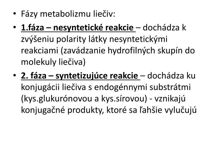 Fázy metabolizmu liečiv: