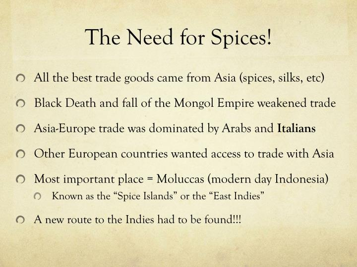 The Need for Spices!