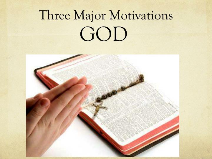 Three major motivations1