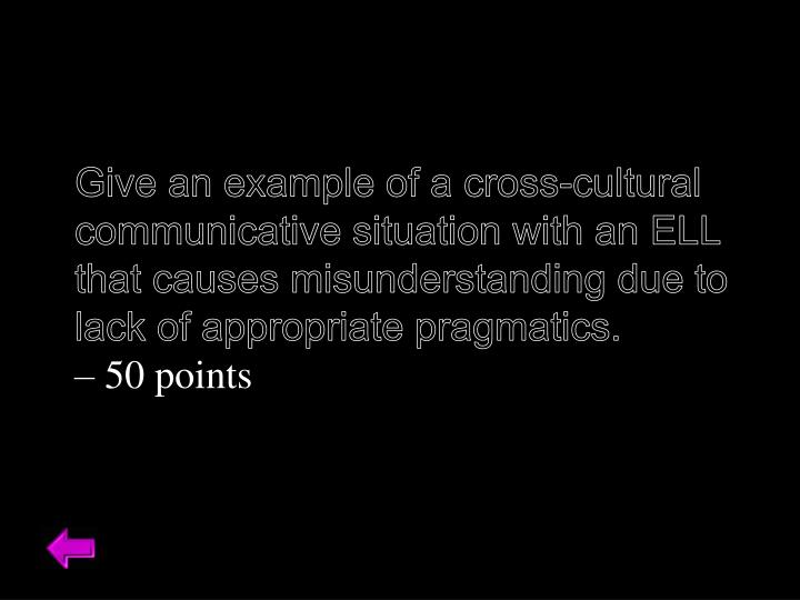Give an example of a cross-cultural