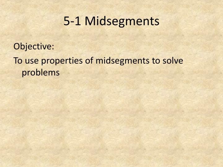 5-1 Midsegments
