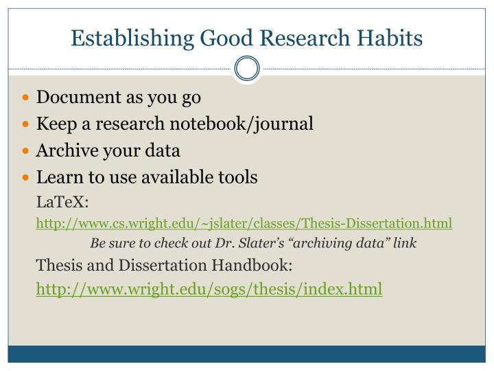 Establishing Good Research Habits