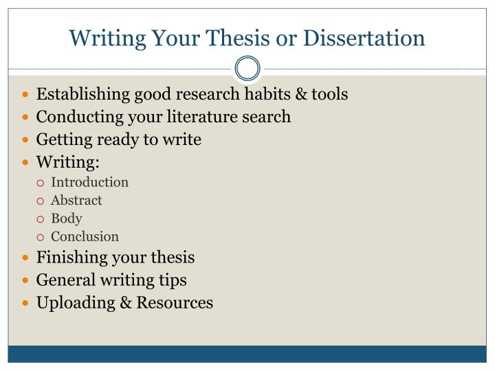 Writing Your Thesis or Dissertation