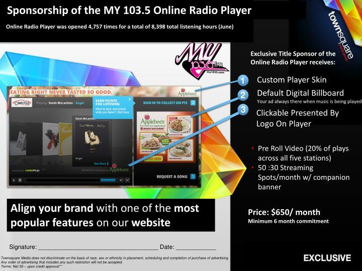 Sponsorship of the MY 103.5 Online Radio Player