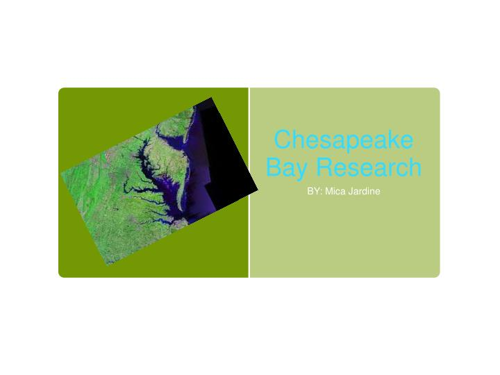 chesapeake bay research paper Journal of environmental quality abstract - symposium paper chesapeake bay chesapeake bay has been the subject of intensive research on cultural.
