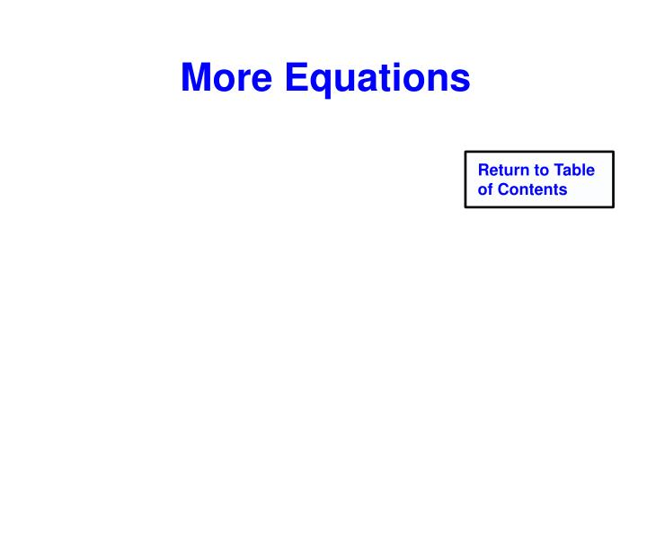 More Equations