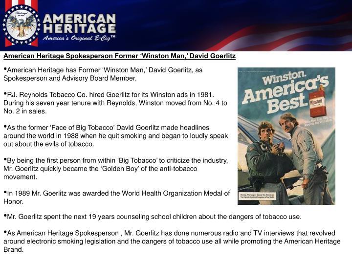 American Heritage Spokesperson Former 'Winston Man,' David Goerlitz