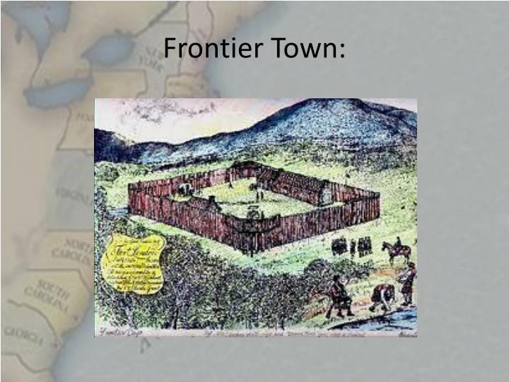 Frontier Town: