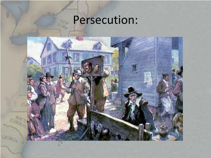 Persecution: