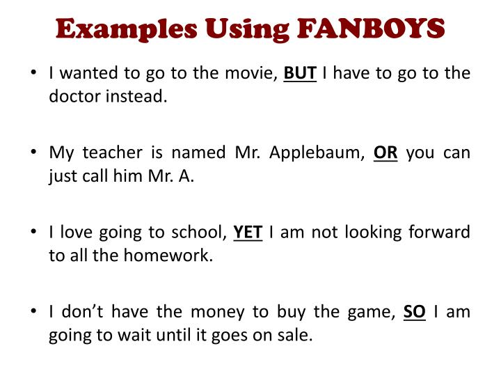 Examples Using FANBOYS