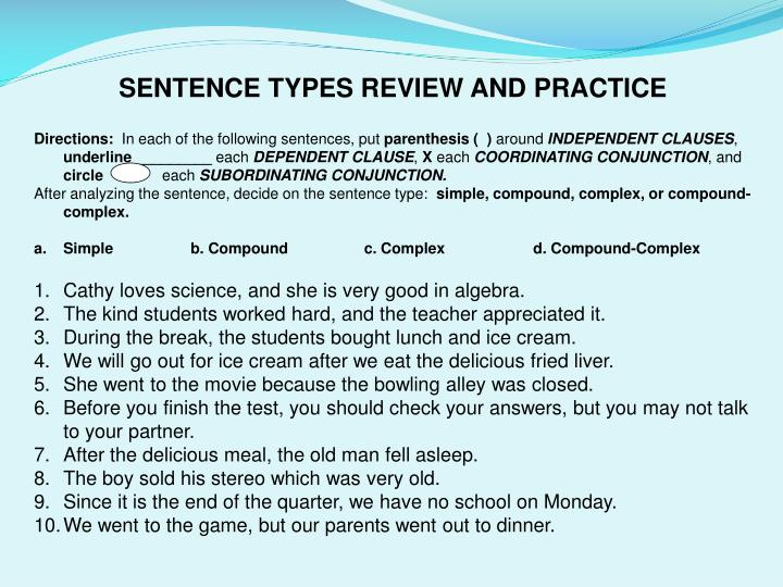SENTENCE TYPES REVIEW AND PRACTICE