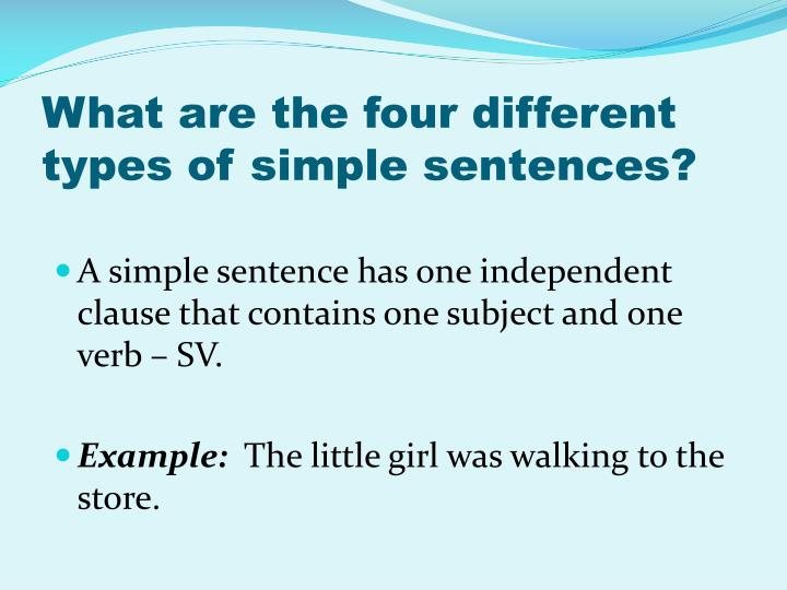 What are the four different types of simple sentences?