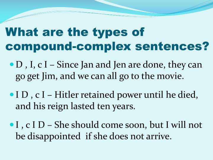 What are the types of compound-complex sentences?