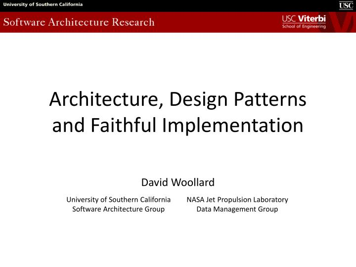 PPT - Architecture, Design Patterns and Faithful Implementation
