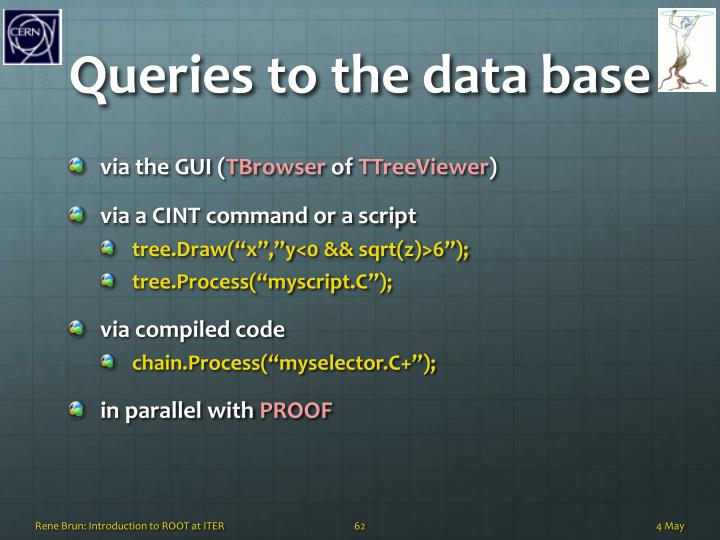 Queries to the data base
