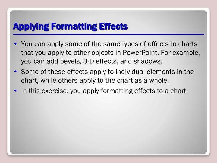 Applying Formatting Effects