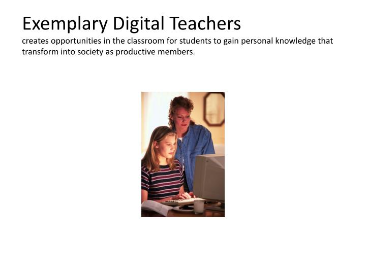 Exemplary Digital Teachers