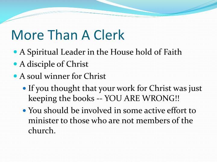 More Than A Clerk