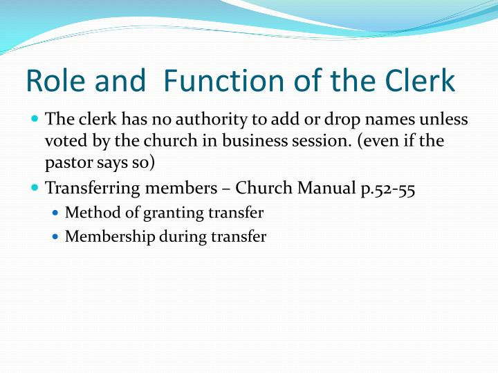 Role and  Function of the Clerk