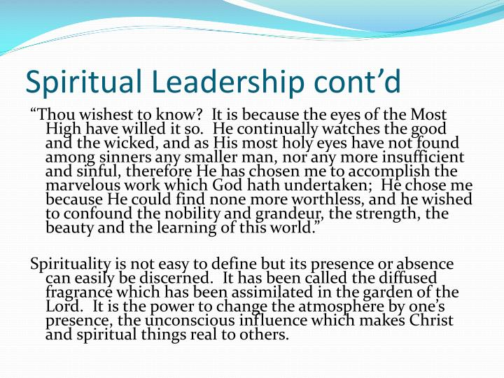 Spiritual Leadership cont'd