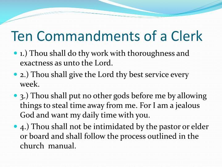 Ten Commandments of a Clerk